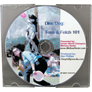 Melissa Heeter\'s Disc Dog: Toss & Fetch 101 DVD